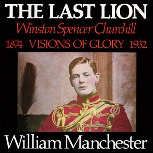 Willam Manchester's biography of Churchill : Volume 1